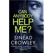Can Anybody Help Me? by Crowley, Sin�ad, 9781623653965