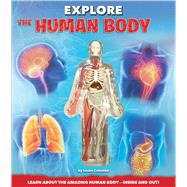 Explore the Human Body by Columbo, Luann; Zukerman, Craig; Fairman, Jennifer, 9781626863965
