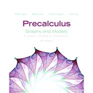 Precalculus Graphs and Models by Bittinger, Marvin L.; Beecher, Judith A.; Ellenbogen, David J.; Penna, Judith A., 9780321783967
