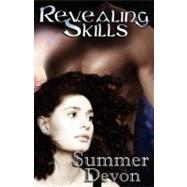 Revealing Skills by Devon, Summer, 9781599983967