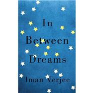 In Between Dreams by Verjee, Iman, 9781780743967