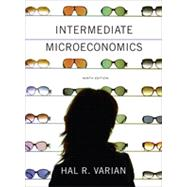 Intermediate Microeconomics: A Modern Approach by Varian, Hal R., 9780393123968