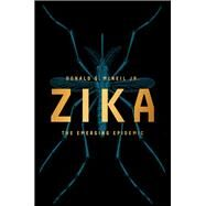 Zika: The Emerging Epidemic by Mcneil, Donald G., Jr., 9780393353969