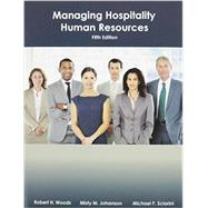 Managing Hospitality Human Resources by Woods, Robert H.; Johanson, Misty M.; Sciarini, Michael P., 9780866123969