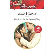 Destined for the Desert King Christmas at The Chatsfield (bonus short story by Walker, Kate; Yates, Maisey, 9780373133970