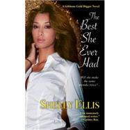 The Best She Ever Had by ELLIS, SHELLY, 9781617733970