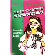 Alice's Adventures in Wonderland by Carroll, Lewis, 9781843443971