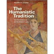 The Humanistic Tradition, Book 1: The First Civilizations and the Classical Legacy by Fiero, Gloria, 9780073523972