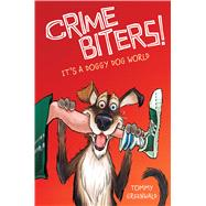 It's a Doggy Dog World (Crimebiters #2) by Greenwald, Tommy; Stower, Adam, 9780545783972