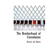The Brotherhood of Consolation by De Balzac, Honore, 9781426403972