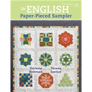 An English Paper-pieced Sampler by Beltman, Darlene; Justice, Teresa, 9781604603972