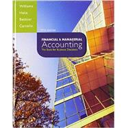 Financial & Managerial Accounting with Connect Plus by Williams, Jan; Haka, Susan; Bettner, Mark; Carcello, Joseph, 9781259183973