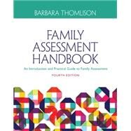 Family Assessment Handbook: An Introductory Practice Guide to Family Assessment by Thomlison, 9781285443973