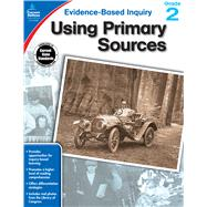 Using Primary Sources, Grade 2 by Ritch, Jeanette, 9781483823973