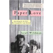 Paper Love by Wildman, Sarah, 9781594633973