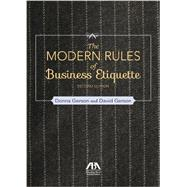 The Modern Rules of Business Etiquette by Gerson, Donna; Gerson, David, 9781627223973