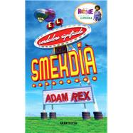 El verdadero significado del smekdia / The True Meaning of Smekdia by Rex, Adam, 9786077353973