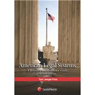 American Legal Systems: A Resource and Reference Guide, 2015 by Jaeger-Fine, Toni, 9781422423974