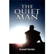 The Quiet Man by BARTELME KENWOOD, 9781441543974