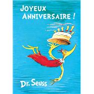 Joyeux Anniversaire! French Edition of Happy Birthday to You! by Seuss, Dr., 9781612433974