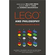 Lego and Philosophy by Cook, Roy T.; Bacharach, Sondra, 9781119193975