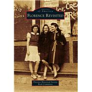 Florence Revisited by Florence Historical Society Book Committee, 9781467133975