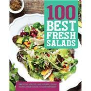 100 Best Fresh Salads by Parragon Books, 9781474823975