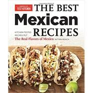 Best Mexican Recipes by America's Test Kitchen, 9781936493975