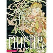Alphonse Mucha by Husslein-Arco, Agnes; Gaillemin, Jean Louis; Hilaire, Michel; Lange, Christiane, 9783791353975