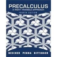 Precalculus A Right Triangle Approach by Beecher, Judith A.; Penna, Judith A.; Bittinger, Marvin L., 9780321693976