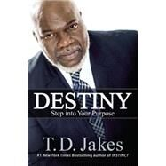 Destiny by Jakes, T. D., 9781455553976