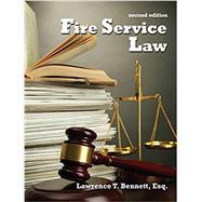 Fire Service Law by Bennett, Lawrence T., 9781478633976