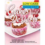 Low Carb High Fat Cakes and Desserts by Andersson, Mariann; Skredsvik, Martin; Penhoat, Gun, 9781634503976