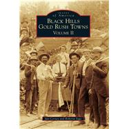 Black Hills Gold Rush Towns by Cerney, Jan; Sago, Roberta, 9781467113977
