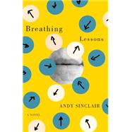 Breathing Lessons by Sinclair, Andy, 9781550653977