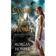 Candle in the Storm by Howell, Morgan, 9780345503978