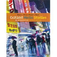 Critical Media Studies An Introduction by Ott, Brian L.; Mack, Robert L., 9781118553978