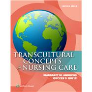 Transcultural Concepts in Nursing Care by Andrews, Margaret M.; Boyle, Joyceen S., 9781451193978