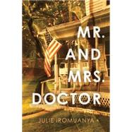 Mr. and Mrs. Doctor by Iromuanya, Julie, 9781566893978