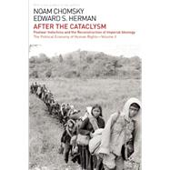 After the Cataclysm by Chomsky, Noam; Herman, Edward S., 9781608463978