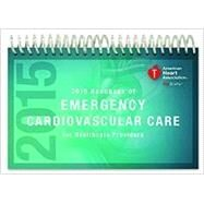 Handbook of Emergency Cardiovascular Care For Healthcare Providers 2015 by American Heart Association, 9781616693978