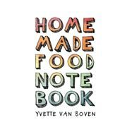 Home Made Food Notebook by Van Boven, Yvette, 9789063693978