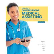 Pearson's Comprehensive Medical Assisting by Beaman, Nina; Routh, Kristiana Sue; Papazian-Boyce, Lorraine M.; Sesser, Janet M.; Maly, Ron; Mills, Helen, 9780133563979