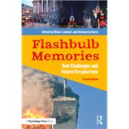 Flashbulb Memories: New Challenges and Future Perspectives by Luminet; Olivier, 9781138653979
