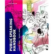 Public Speaking Handbook by Beebe, Steven A.; Beebe, Susan J., 9780133753981