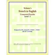 Webster's French to English Crossword Puzzles: Level 5 by ICON Reference, 9780497253981