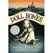 Doll Bones by Black, Holly; Wheeler, Eliza, 9781416963981