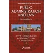 Public Administration and Law, Third Edition by Rosenbloom; David H., 9781439803981
