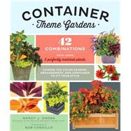 Container Theme Gardens by Ondra, Nancy J.; Cardillo, Rob, 9781612123981