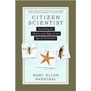Citizen Scientist by Hannibal, Mary Ellen, 9781615193981